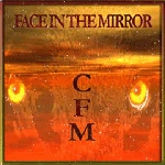 CFM Face In The Mirror cover